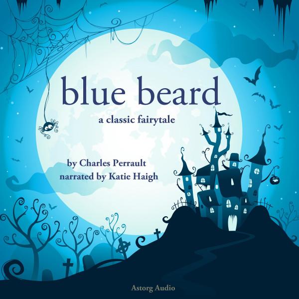 Blue Beard, a fairytale