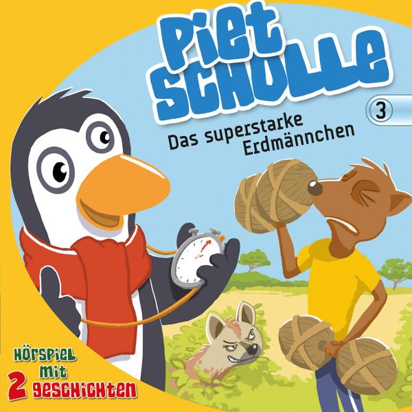 Das superstarke Erdmännchen (Piet Scholle 3) - Hörspiel mit 2 Geschichten