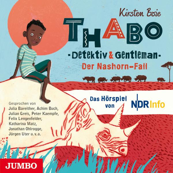 Thabo. Detektiv & Gentleman. Der Nashorn Fall. Das Hörspiel