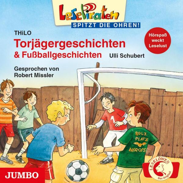Lesepiraten - Torjägergeschichten & Fußballgeschichten - LesePiraten - spitzt die Ohren!