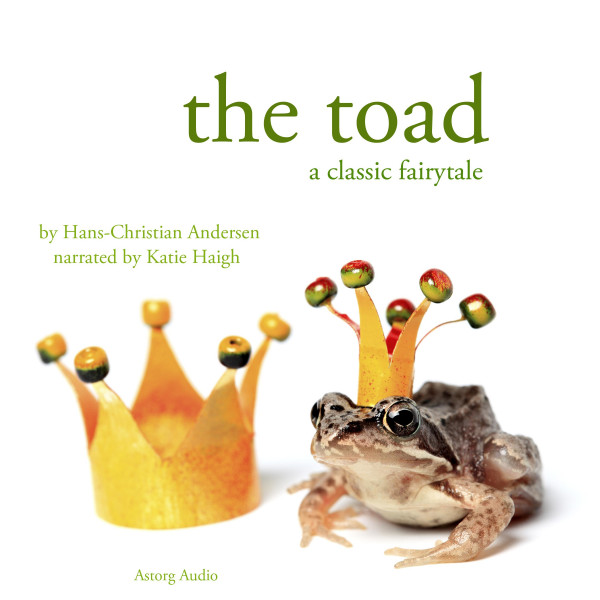 The Toad, a fairytale