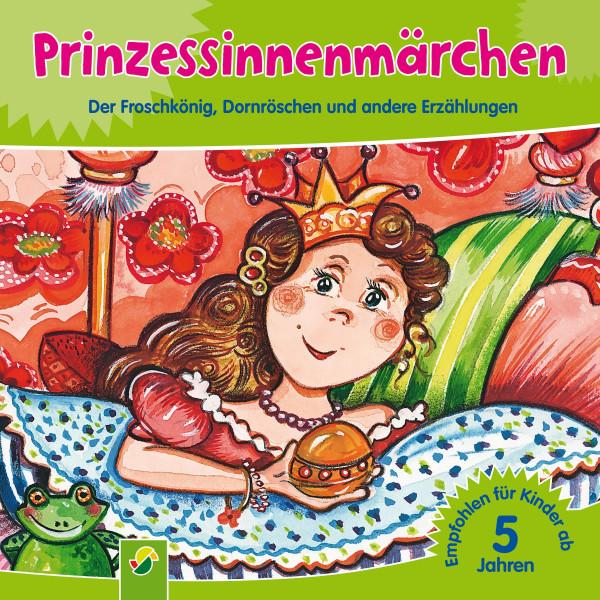 Prinzessinnenmärchen - Der Froschkönig, Dornröschen und andere Erzählungen