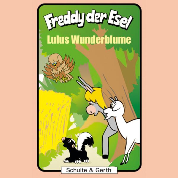 Lulus Wunderblume (Freddy der Esel 36) - Ein musikalisches Hörspiel