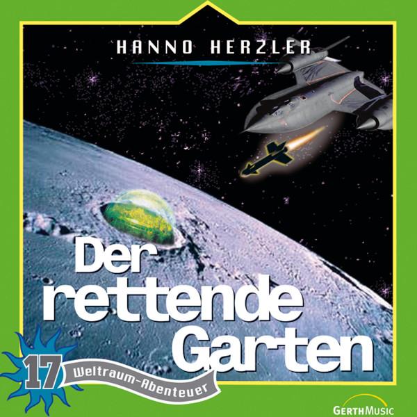 Weltraum-Abenteuer - Der rettende Garten - Weltraum-Abenteuer - Folge 17