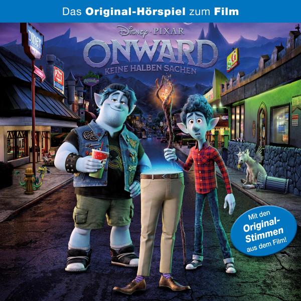 Onward - Keine halben Sachen - Das Original-Hörspiel zum Disney/Pixar Film