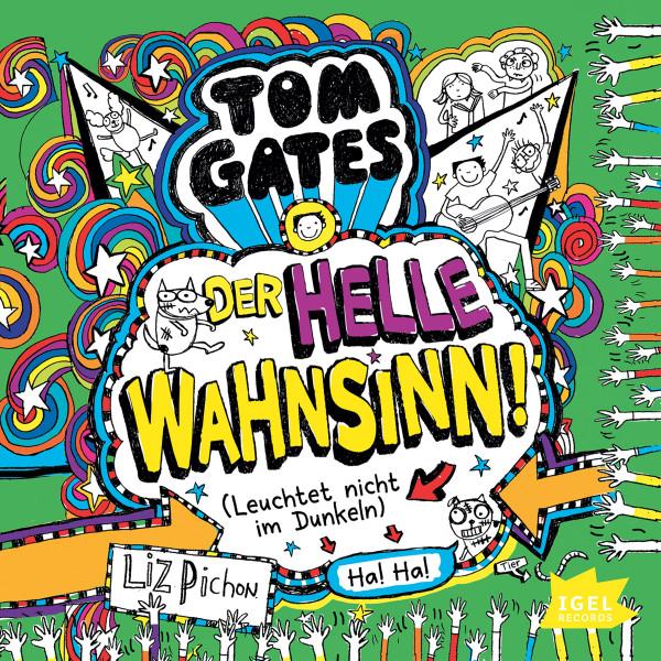 Tom Gates. Der helle Wahnsinn! (Leuchtet nicht im Dunkeln)