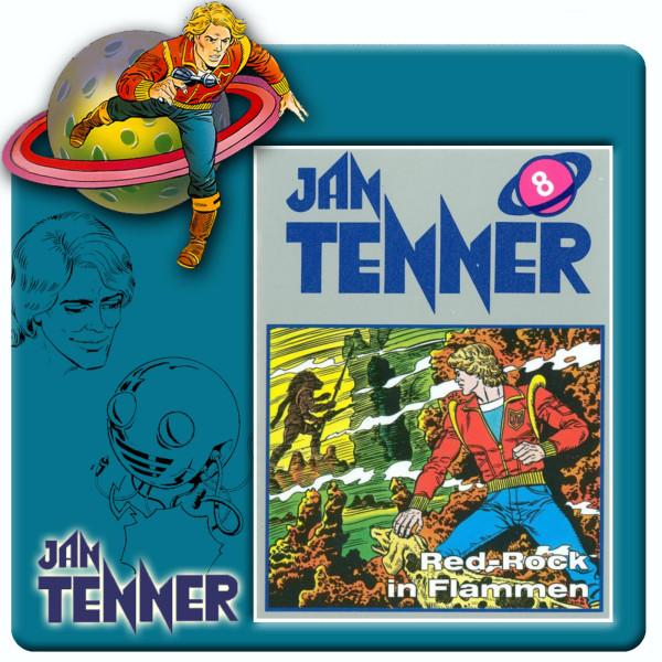 Jan Tenner Classics - Red-Rock in Flammen - Folge 8