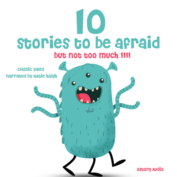 10 stories to be afraid, but not too much!