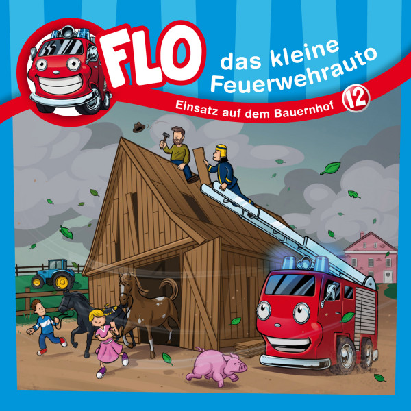 Flo, das kleine Feuerwehrauto - 12: Einsatz auf dem Bauernhof