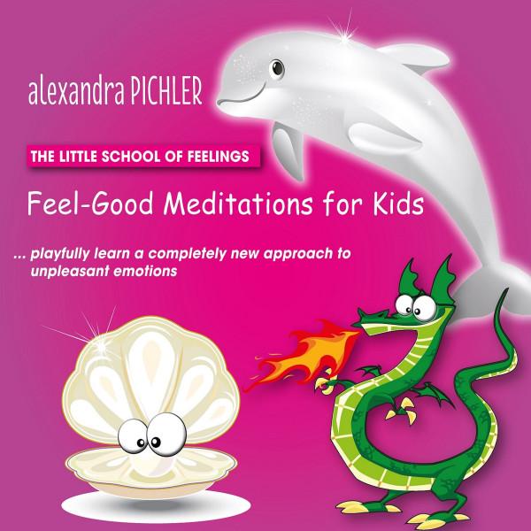 Feel-Good Meditations for Kids