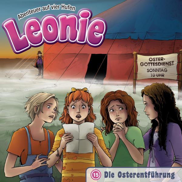 Leonie - Abenteuer auf vier Hufen - 15: Die Osterentführung