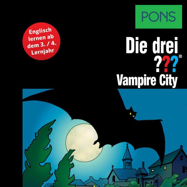 PONS Die drei ??? Fragezeichen Vampire City - Lektüre: Englisch lernen mit den 3 Fragezeichen
