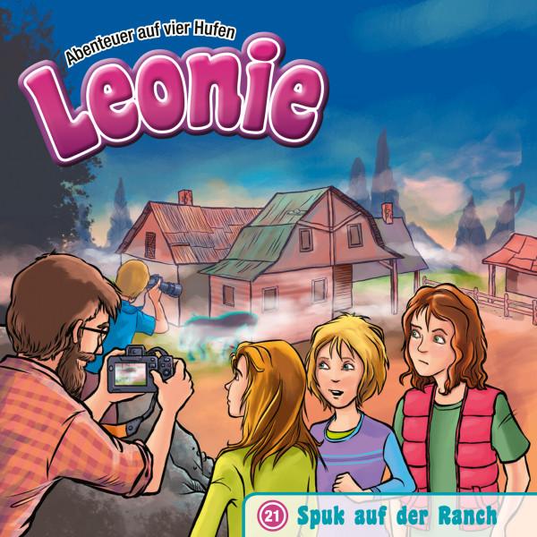 Leonie - Abenteuer auf vier Hufen - 21: Spuk auf der Ranch