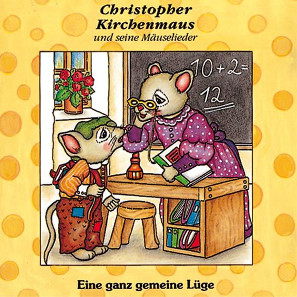 Christopher Kirchenmaus - Eine ganz gemeine Lüge - Folge 6
