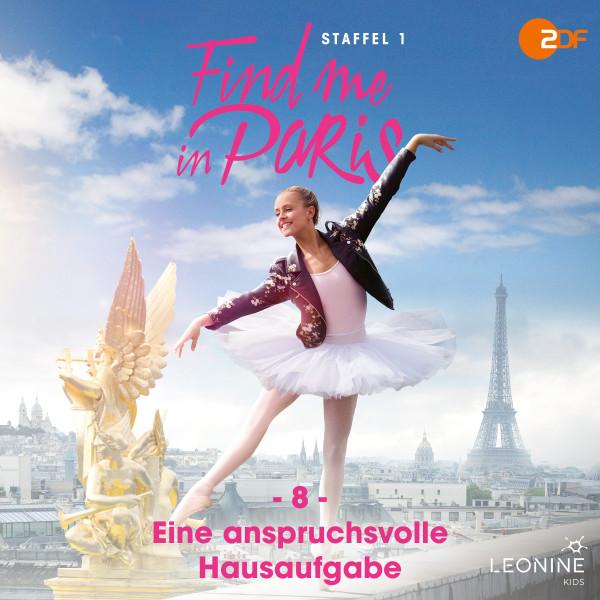 Find me in Paris - Folge 08: Eine anspruchsvolle Hausaufgabe