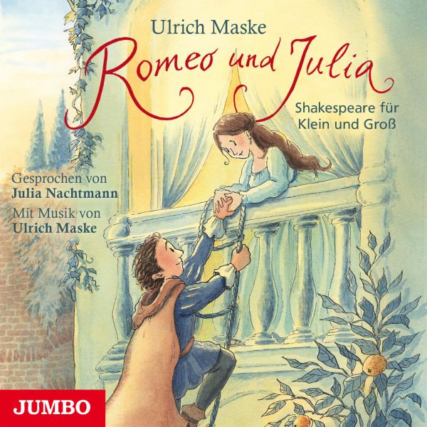 Romeo und Julia - Shakespeare für Klein und Groß