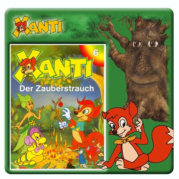 Xanti - Der Zauberstrauch - Folge 6