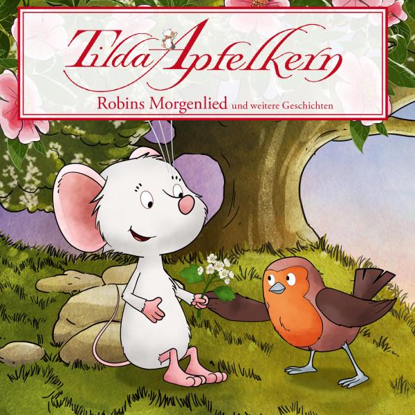 Tilda Apfelkern - Folgen 19 - 26: Robins Morgenlied