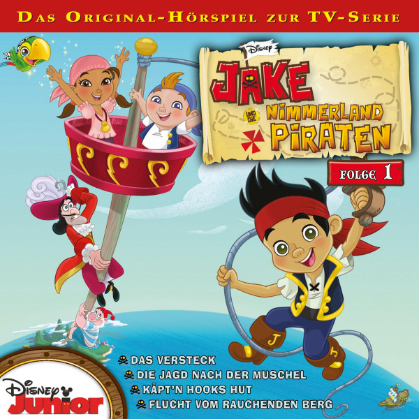 Disney - Jake und die Nimmerland Piraten - Folge 1 - Das Versteck / Die Jagd nach der Muschel/Käpt'n Hooks Hut / Flucht vom Rauchenden Berg