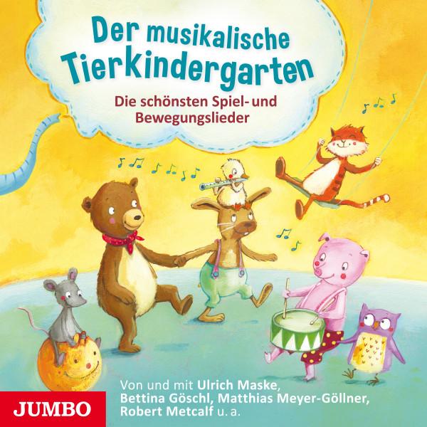 Der musikalische Tierkindergarten - Die schönsten Spiel- und Bewegungslieder
