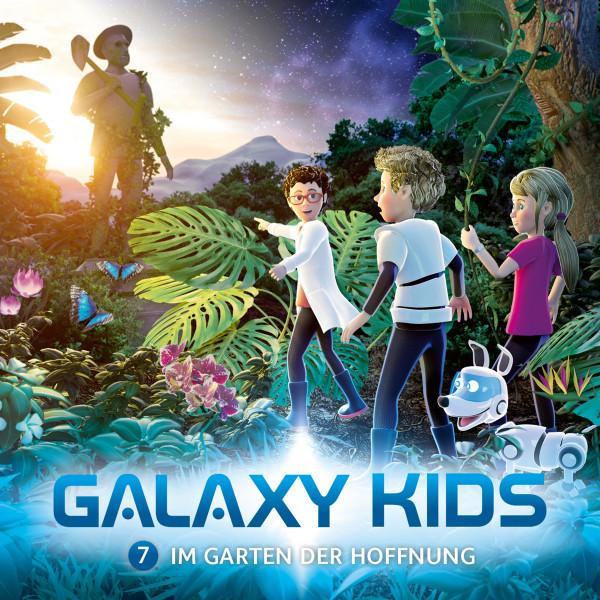 Galaxy Kids - Im Garten der Hoffnung - Folge 7