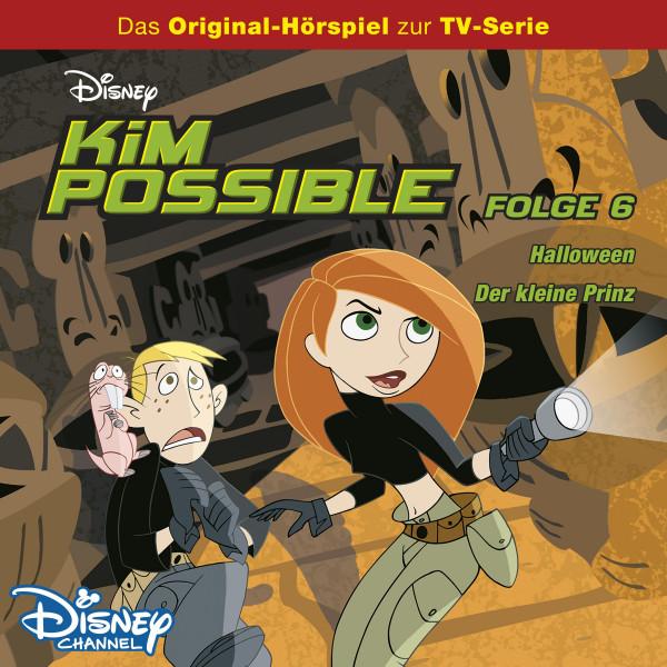 Kim Possible Hörspiel - Folge 6: Halloween/Der kleine Prinz (Disney TV-Serie)