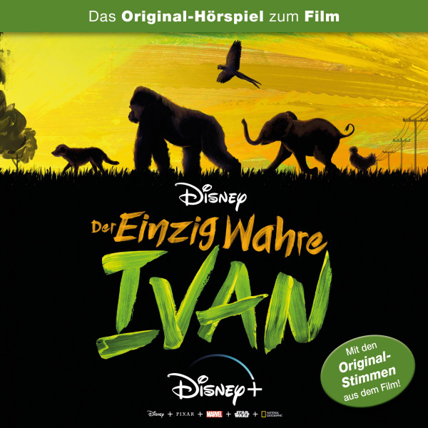Der einzig wahre Ivan Hörspiel - Der einzig wahre Ivan (Das Original-Hörspiel zum Disney Film)