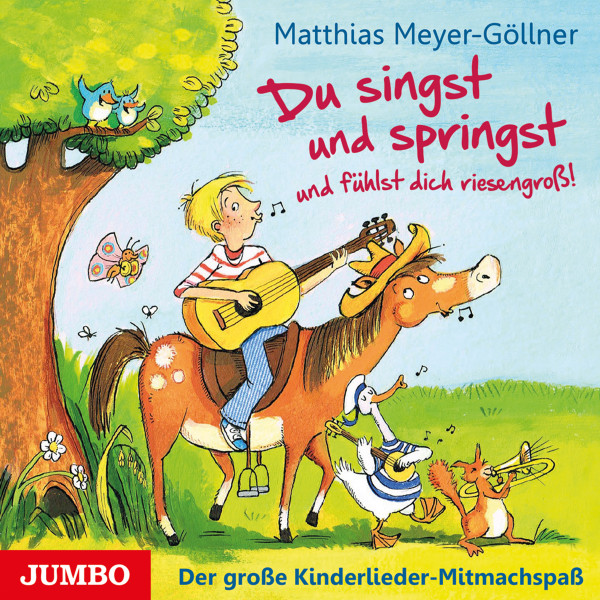 Du singst und springst und fühlst dich riesengroß! - Der große Kinderlieder-Mitmachspaß