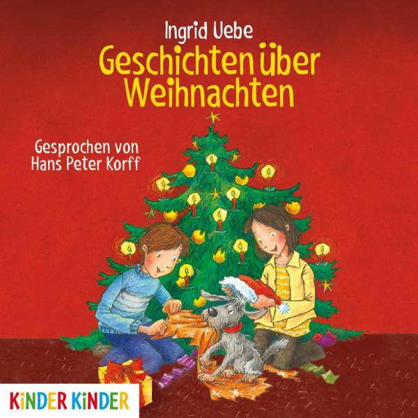 Kinder Kinder - Geschichten über Weihnachten