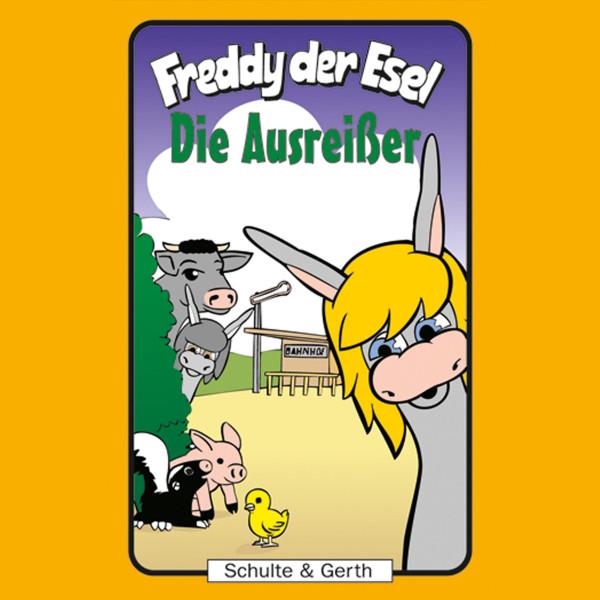 Die Ausreißer (Freddy der Esel 32) - Ein musikalisches Hörspiel