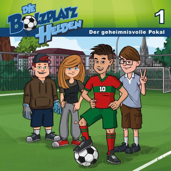 Die Bolzplatzhelden - 01: Der geheimnisvolle Pokal