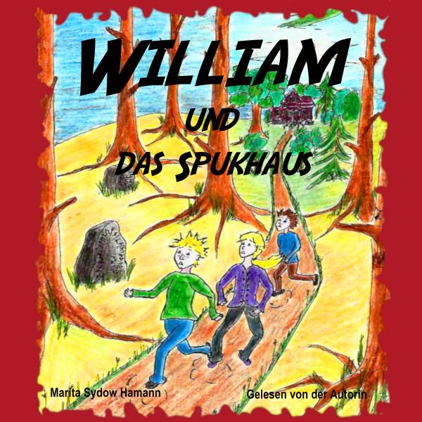 William und das Spukhaus