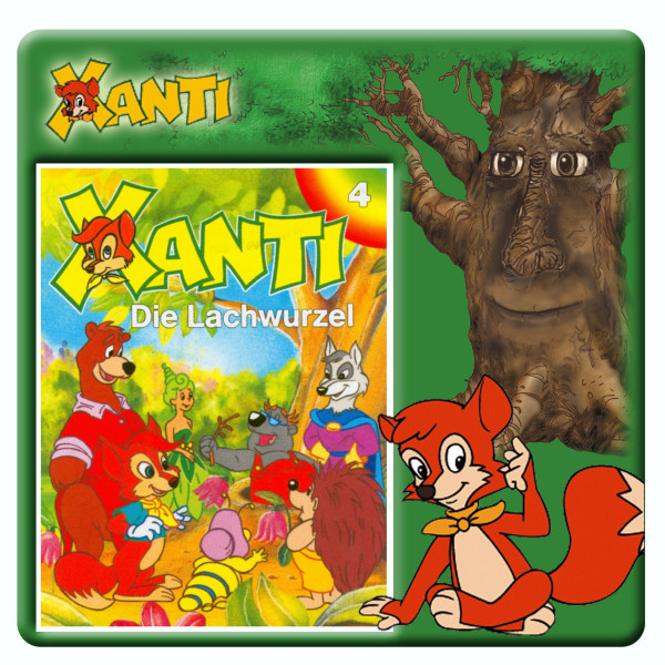 Xanti - Die Lachwurzel - Folge 4