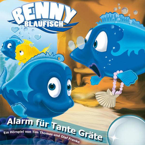 Alarm für Tante Gräte (Benny Blaufisch 3) - Kinder-Hörspiel