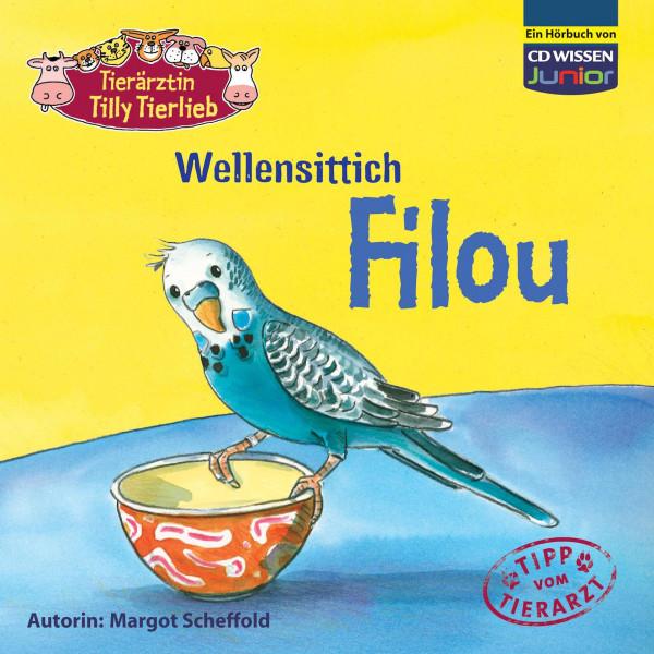 CD WISSEN Junior - Tierärztin Tilly Tierlieb - Wellensittich Filou