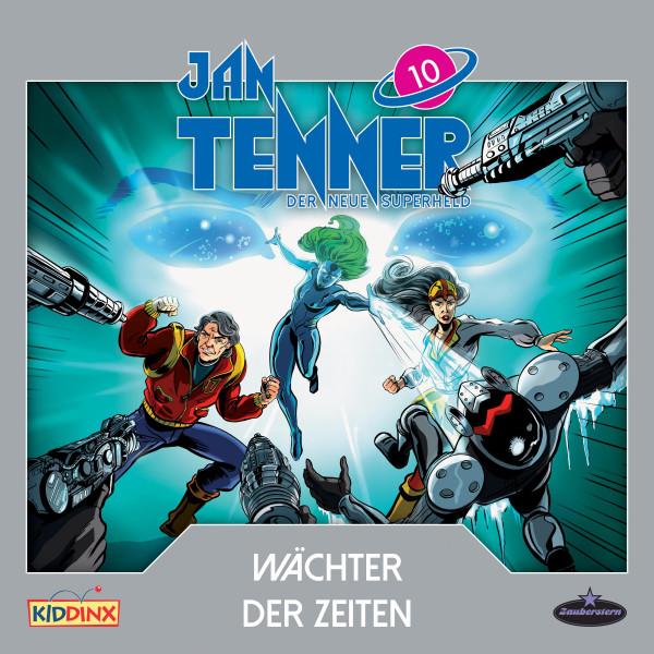 Jan Tenner - Der neue Superheld - Folge 10: Wächter der Zeiten