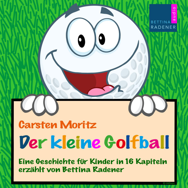 Der kleine Golfball - Eine Geschichte für Kinder in 16 Kapiteln