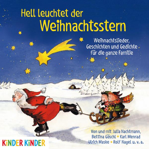 Hell leuchtet der Weihnachtsstern - Weihnachtslieder, Geschichten und Gedichte für die ganze Familie
