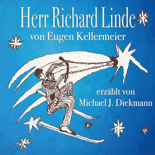 Herr Richard Linde - Geschichten von einem Versicherungs und Handelsvertreter