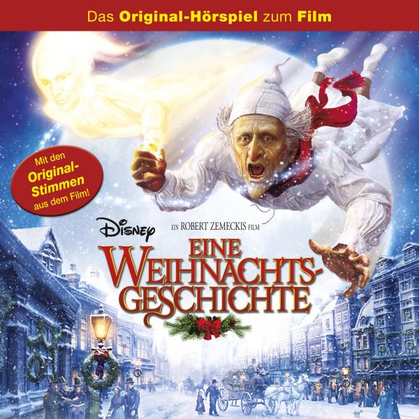 Eine Weihnachtsgeschichte Hörspiel - Eine Weihnachtsgeschichte (Das Original-Hörspiel zum Disney Film)