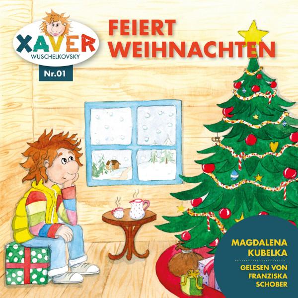 Xaver Wuschelkovksy - Xaver Wuschelkovsky feiert Weihnachten