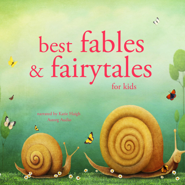 Best fables and fairytales