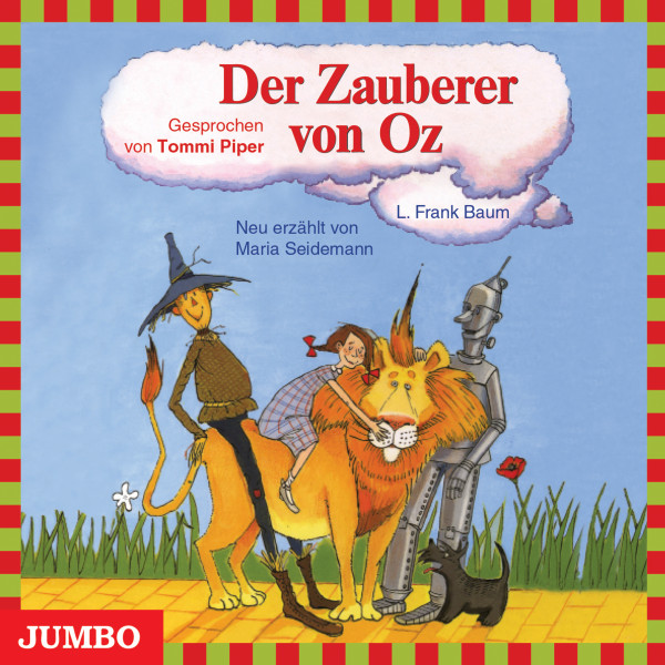 Der Zauberer von Oz - Moderne Klassiker als HörAbenteuer