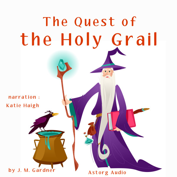 The Quest of the Holy Grail