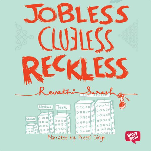 Jobless Clueless Reckless
