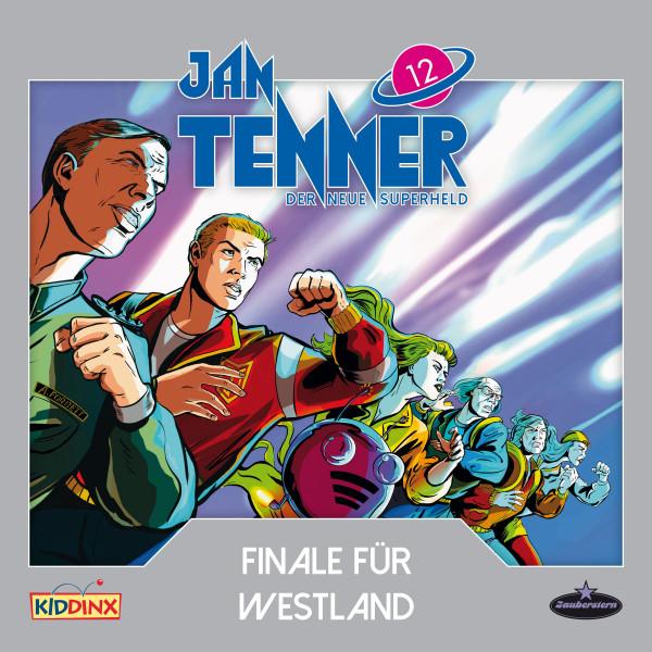 Jan Tenner - Der neue Superheld - Folge 12: Finale für Westland