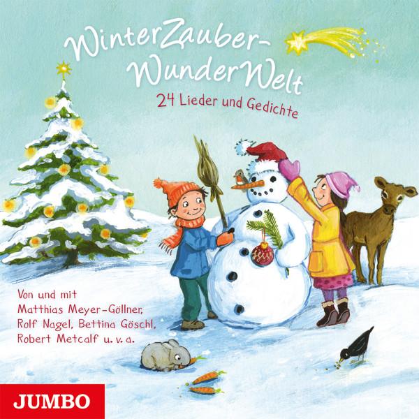 WinterZauberWunderWelt - 24 Lieder und Gedichte