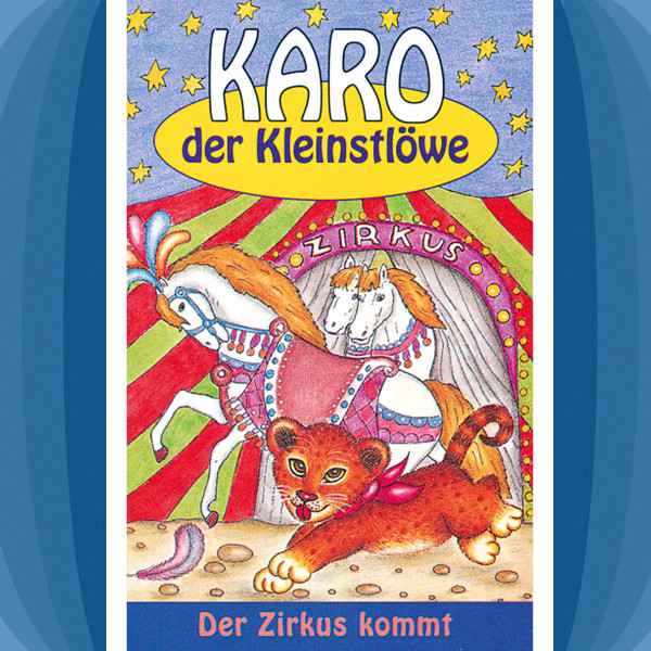 Karo der Kleinstlöwe - Der Zirkus kommt - Folge 5