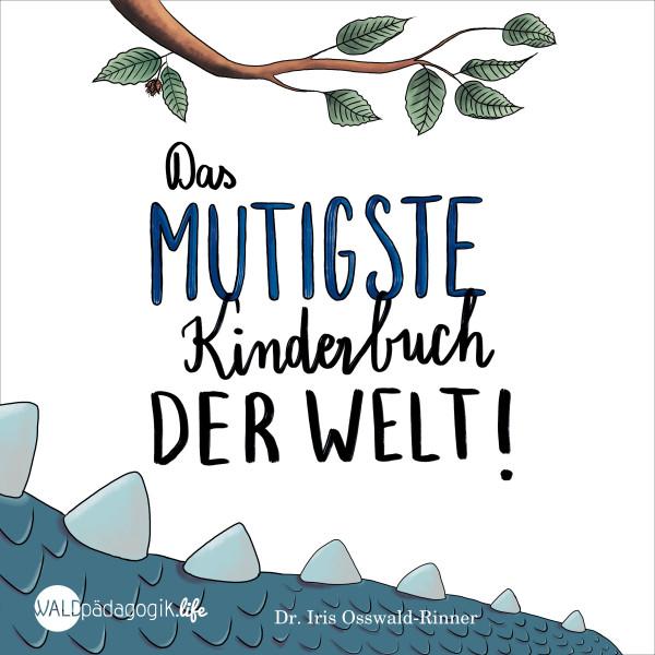 Das mutigste Kinderhörbuch der Welt - Nix für Weicheier