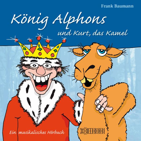 König Alphons und Kurt, das Kamel